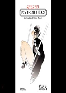 Les Pigalliers-Tome 3 des Enquêtes de Simon par Annabel chez Gaelis Editions